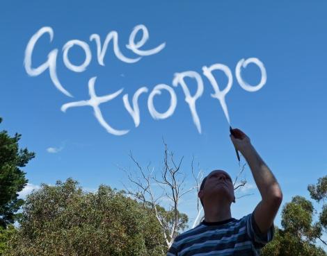 Gone Troppo sky title
